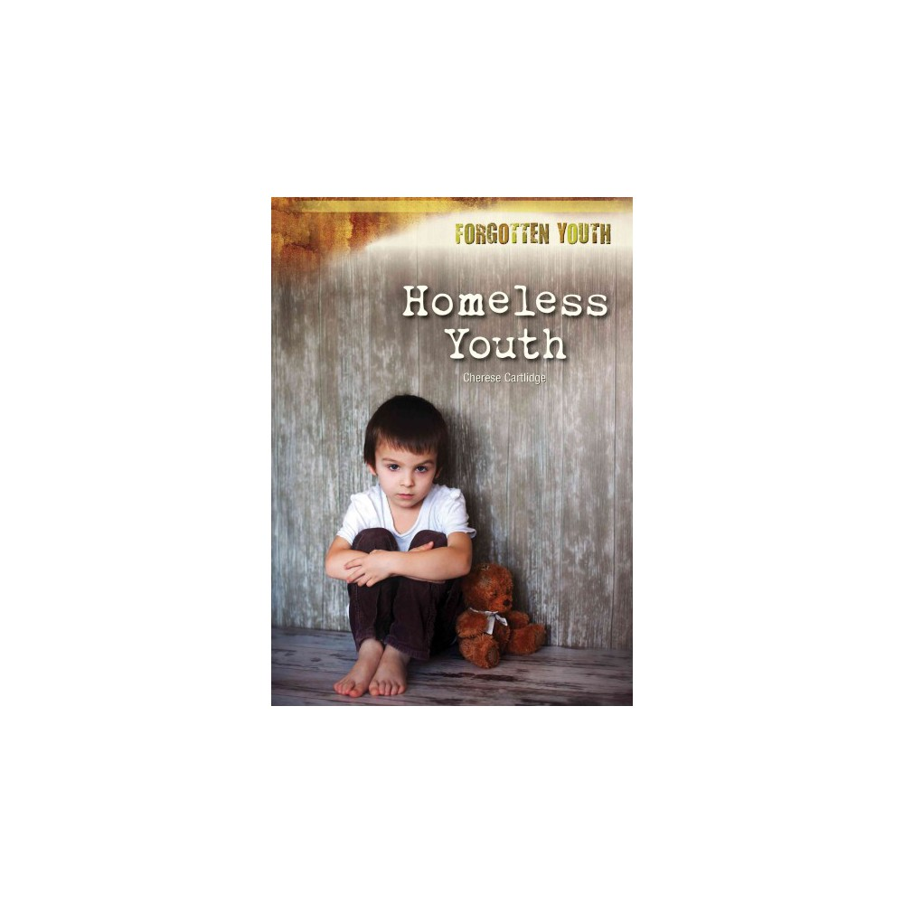 Homeless Youth (Hardcover) (Cherese Cartlidge)