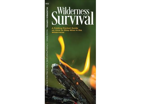Wilderness Survival : A Folding Pocket Guide on How to Stay Alive in the Wilderness (Paperback) (James - image 1 of 1
