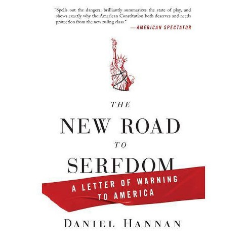 The New Road to Serfdom - by  Daniel Hannan (Paperback) - image 1 of 1