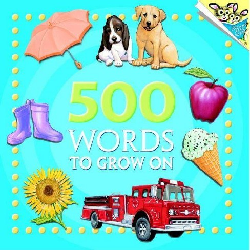 500 Words to Grow on - (Pictureback Books) (Paperback) - image 1 of 1
