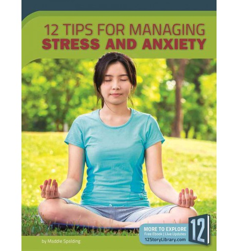 12 Tips for Managing Stress and Anxiety (Paperback) (Meg Marquardt) - image 1 of 1