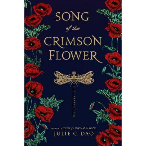 Song of the Crimson Flower - by  Julie C Dao (Hardcover) - image 1 of 1