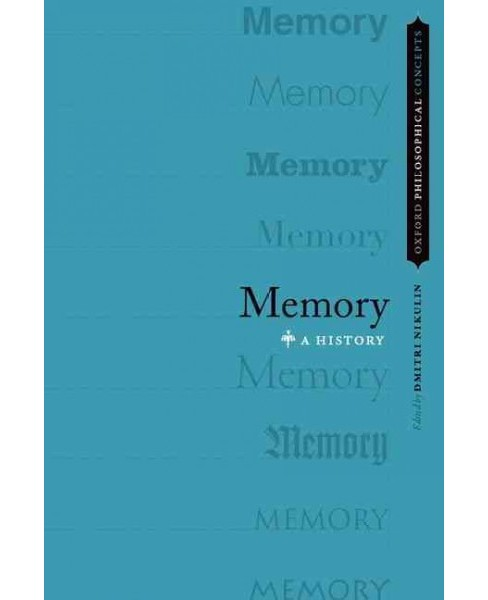 Memory : A History (Paperback) - image 1 of 1