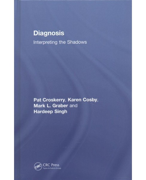 Diagnosis : Interpreting the Shadows -  (Hardcover) - image 1 of 1