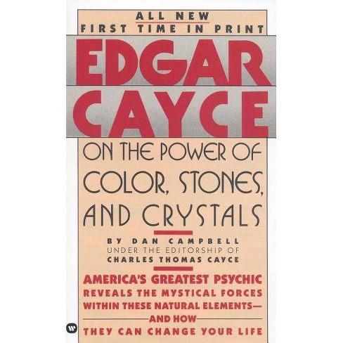 Edgar Cayce on the Power of Color, Stones, and Crystals - by Henry Reed  (Paperback)