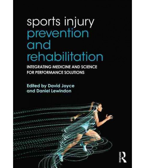 Sports Injury Prevention and Rehabilitation : Integrating medicine and science for performance solutions - image 1 of 1