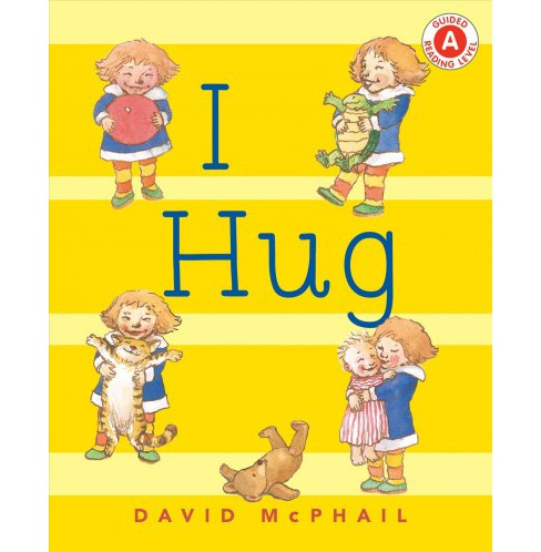 I Hug -  (I Like to Read) by David McPhail (School And Library) - image 1 of 1