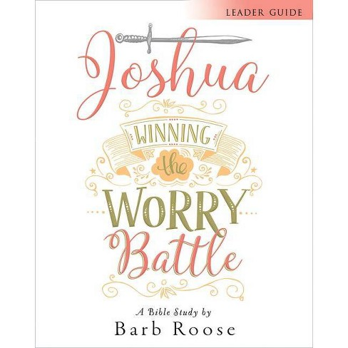 Joshua - Women's Bible Study Leader Guide - by  Barb Roose (Paperback) - image 1 of 1