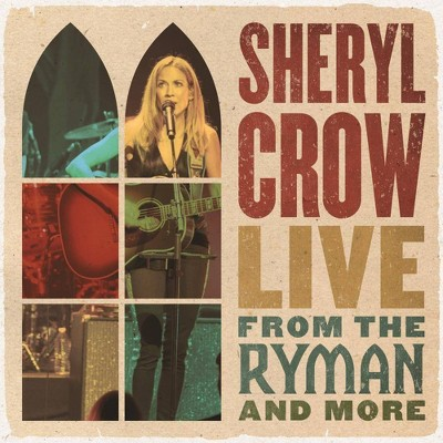 Sheryl Crow - Live From The Ryman And More (Vinyl)