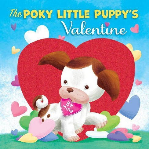 The Poky Little Puppy's Valentine - by  Diane Muldrow (Board_book) - image 1 of 1