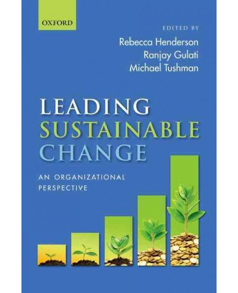 Leading Sustainable Change : An Organizational Perspective (Reprint) (Paperback) - image 1 of 1