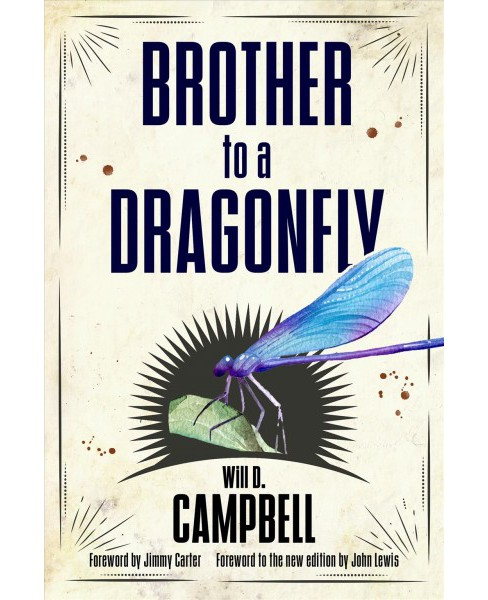 Brother to a Dragonfly -  Reprint (Banner Books) by Will D. Campbell (Paperback) - image 1 of 1