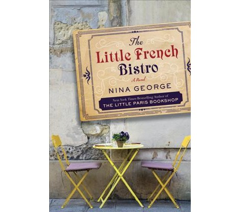 Little French Bistro (Large Print) (Paperback) (Nina George) - image 1 of 1