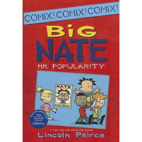Mr. Popularity - (Big Nate (Harper Collins)) by  Lincoln Peirce (Hardcover) - image 1 of 1