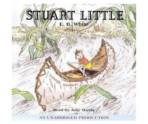 Stuart Little (Unabridged) (CD/Spoken Word) (E. B. White) - image 1 of 1