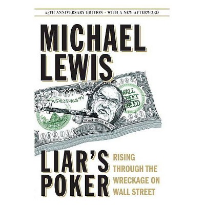Liar's Poker - 25th Edition by  Michael Lewis (Hardcover)