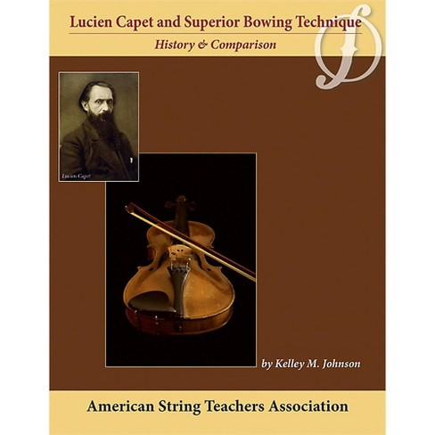 Alfred Lucien Capet and Superior Bowing Technique Book - image 1 of 1
