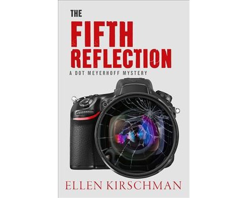 Fifth Reflection (Hardcover) (Ellen Kirschman) - image 1 of 1