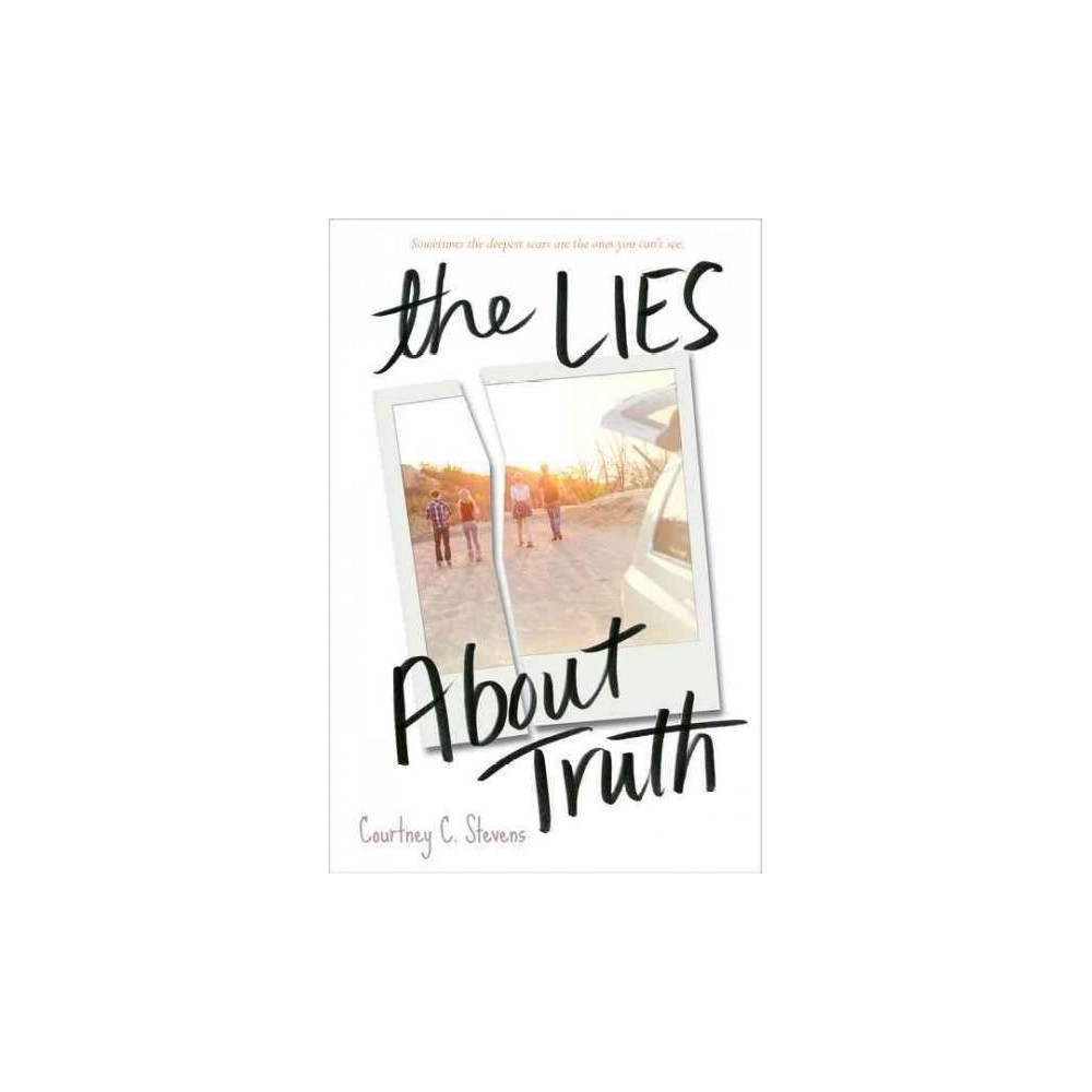 Lies About Truth (Hardcover) (Courtney C. Stevens)