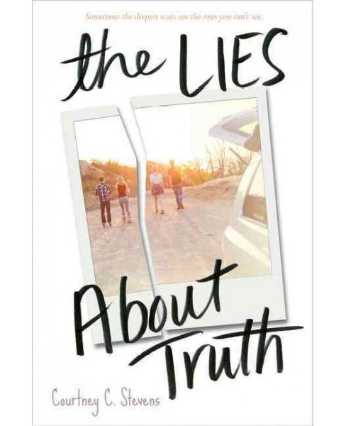 Lies About Truth (Hardcover) (Courtney C. Stevens) - image 1 of 1