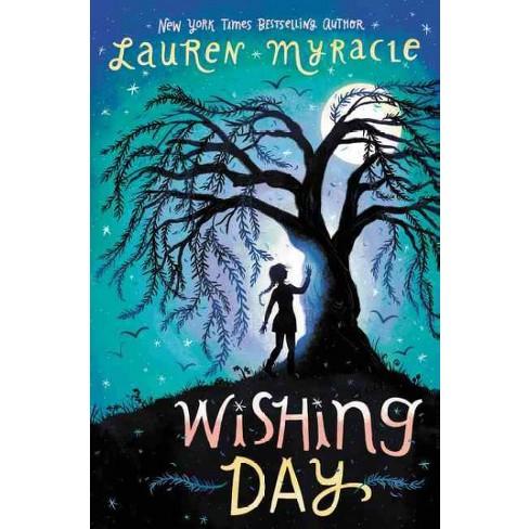 Wishing Day Reprint Paperback Lauren Myracle Target