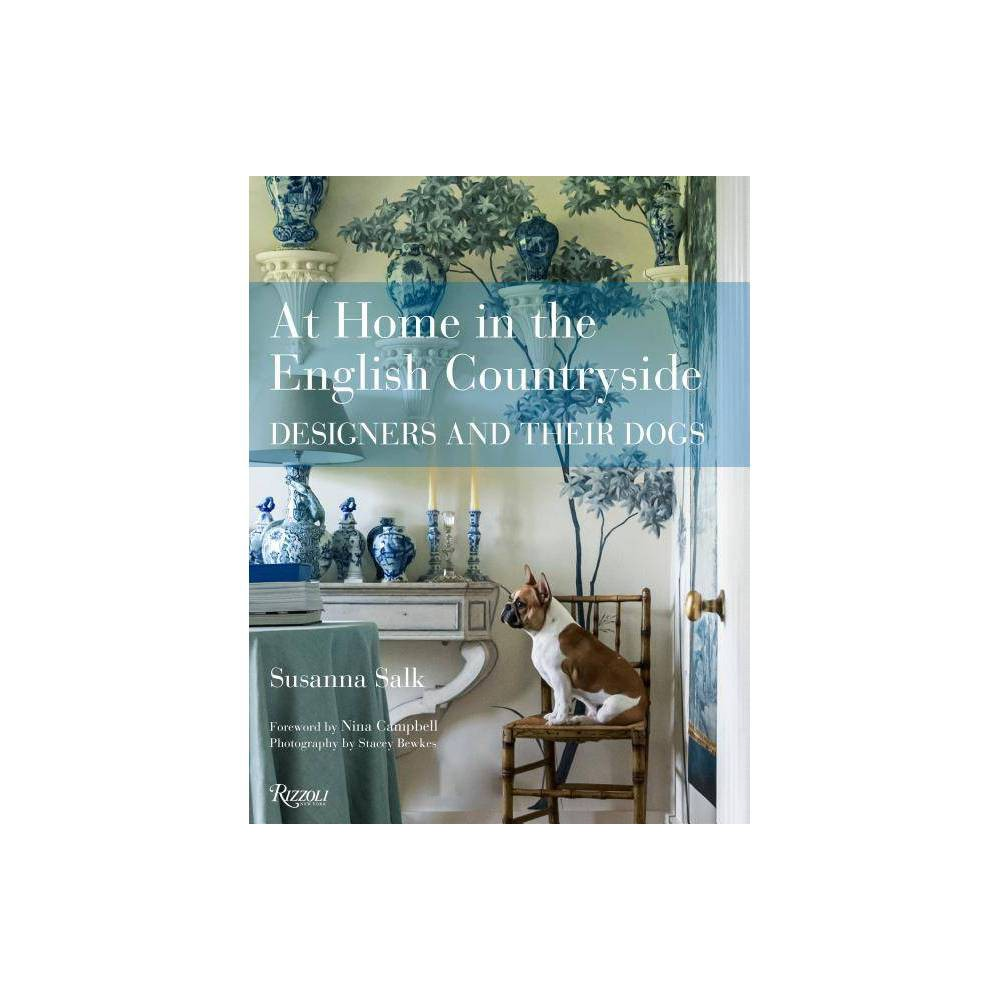 At Home In The English Countryside By Susanna Salk Hardcover