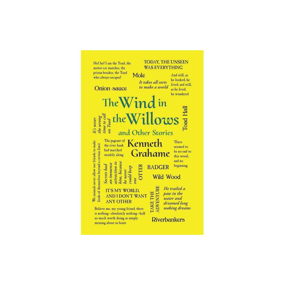 The Wind in the Willows and Other Stories - (Word Cloud Classics) by Kenneth Grahame (Paperback) Best