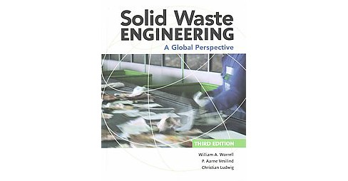 Solid Waste Engineering : A Global Perspective (Hardcover) (William A. Worrell & P. Aarne Vesilind & - image 1 of 1