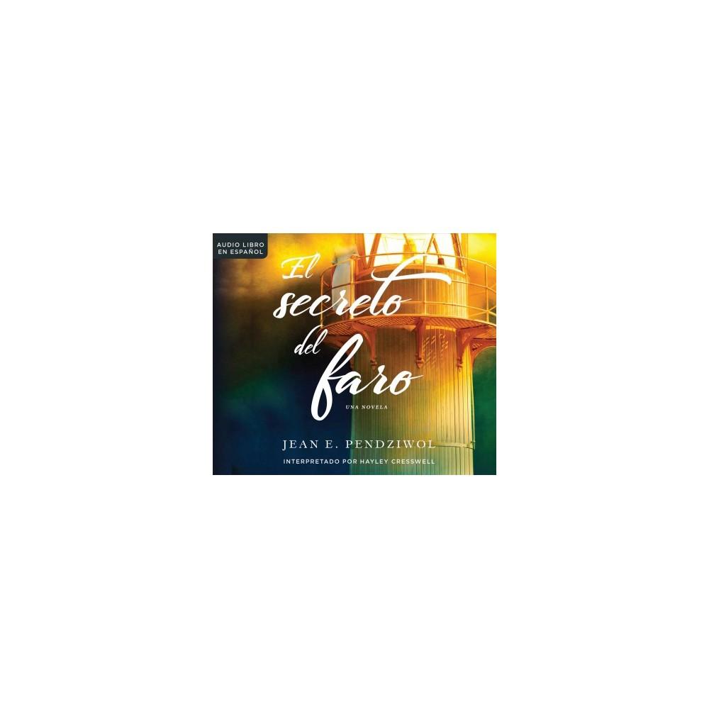 El secreto del faro / The Lightkeeper's Daughters - Unabridged by Jean E. Pendziwol (CD/Spoken Word)