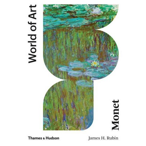 Monet - (World of Art) by  James H Rubin (Paperback) - image 1 of 1