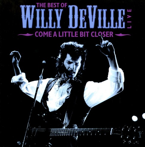 Willy deville - Come a little bit closer (Vinyl) - image 1 of 1