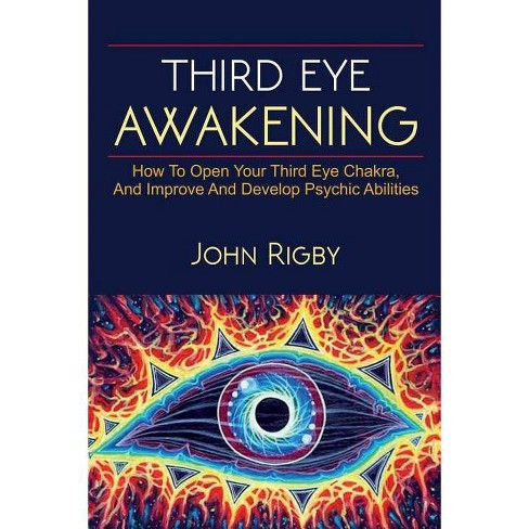 Third Eye Awakening - by  John Rigby (Paperback) - image 1 of 1