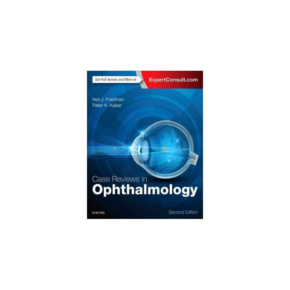 Case Reviews in Ophthalmology (Paperback) (Neil J. Friedman & Peter K. Kaiser)