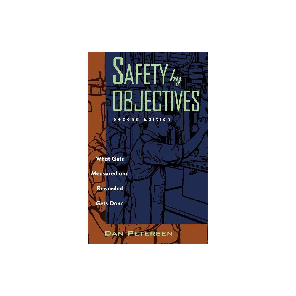 Safety By Objectives 2nd Edition By Daniel Petersen Hardcover