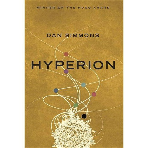 Hyperion - (Hyperion Cantos) by  Dan Simmons (Paperback) - image 1 of 1