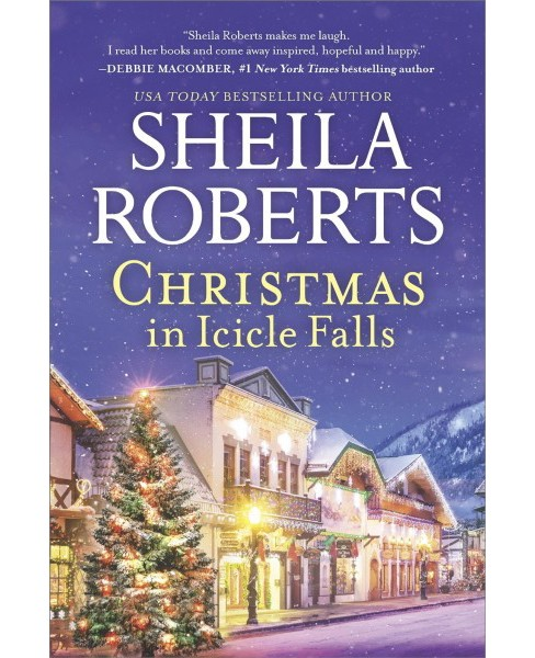Christmas in Icicle Falls -  (Life in Icicle Falls) by Sheila Roberts (Hardcover) - image 1 of 1
