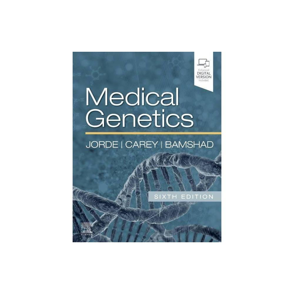 Medical Genetics 6th Edition By Lynn B Jorde John C Carey Michael J Bamshad Paperback