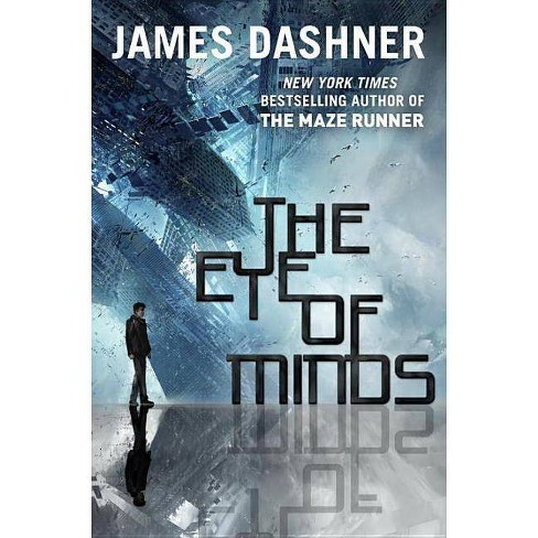 The Eye of Minds (Hardcover) by James Dashner - image 1 of 1