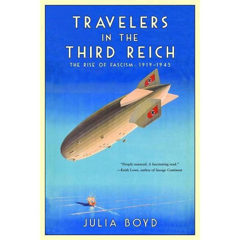 Travelers in the Third Reich - by  Julia Boyd (Hardcover) - image 1 of 1