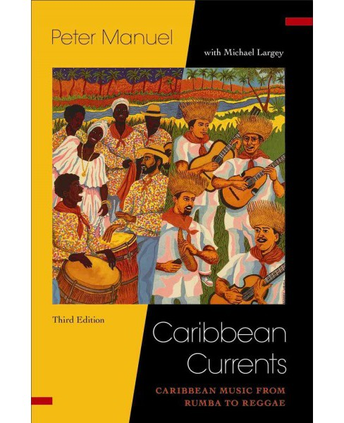 Caribbean Currents : Caribbean Music from Rumba to Reggae (Paperback) (Peter Manuel) - image 1 of 1