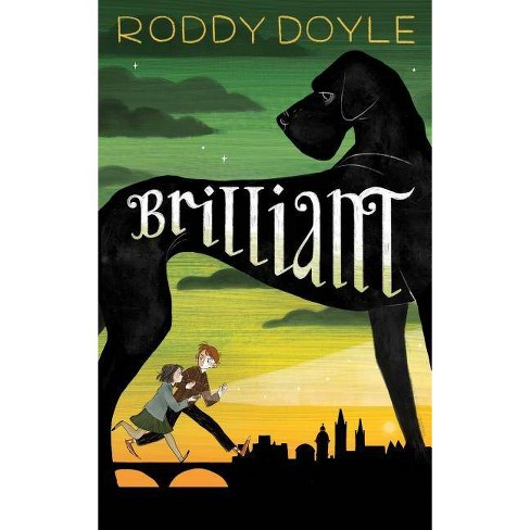 Brilliant - by  Roddy Doyle (Hardcover) - image 1 of 1