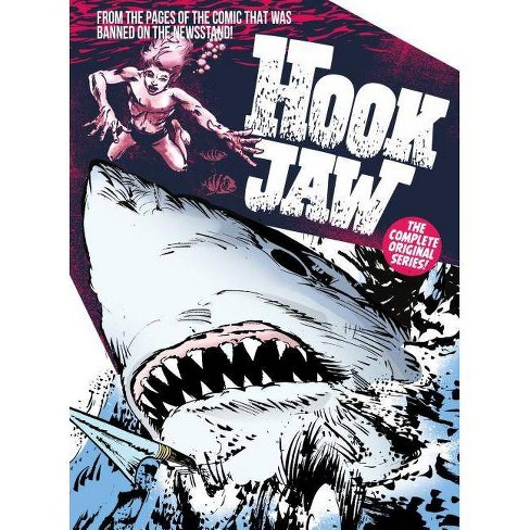 Hook Jaw: Archive - by  Pat Mils & Ken Armstrong (Hardcover) - image 1 of 1