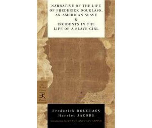 Narrative Of The Life Of Frederick Douglass, An American Slave & Incidents In The Life Of A Slave Girl - image 1 of 1