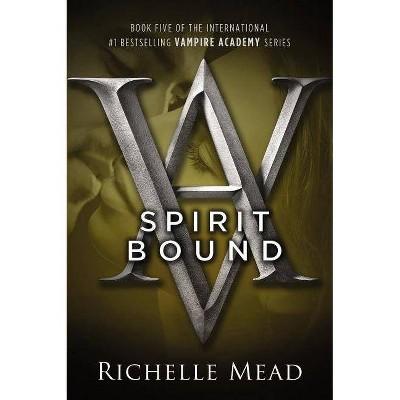 Spirit Bound (Paperback) by Richelle Mead
