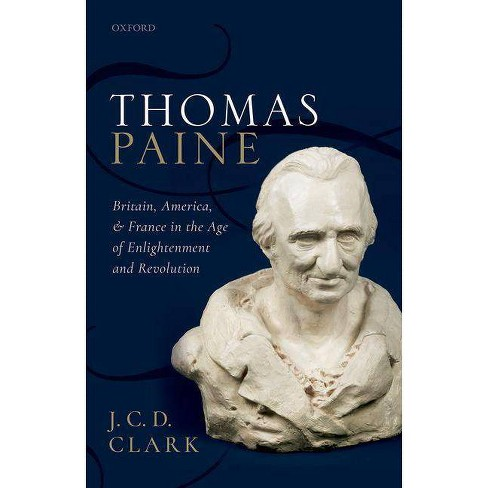 Thomas Paine - by  J C D Clark (Hardcover) - image 1 of 1