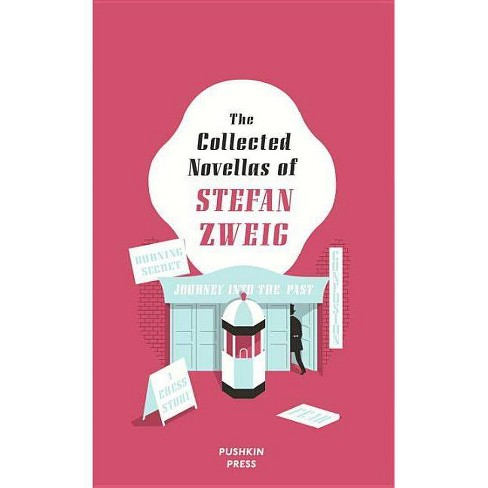 The Collected Novellas of Stefan Zweig - (Hardcover) - image 1 of 1