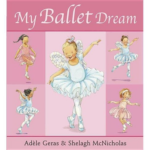 My Ballet Dream - (Tutu Tilly) by  Adele Geras (Paperback) - image 1 of 1