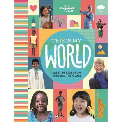 This Is My World - (Lonely Planet Kids) (Hardcover) - image 1 of 1