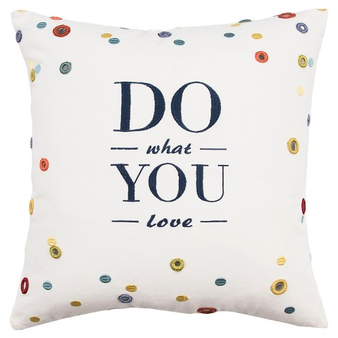 """Ivory Do What You Love Throw Pillow (18""""x18"""") - Rizzy Home® - image 1 of 1"""