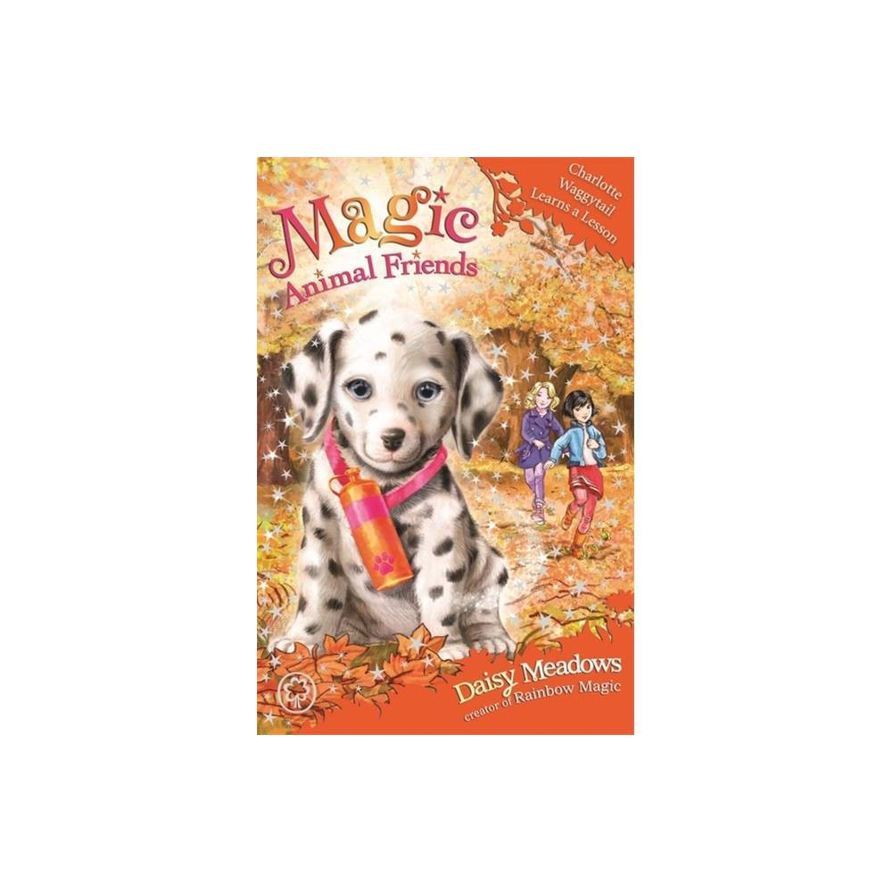 Magic Animal Friends Charlotte Waggytail Learns A Lesson By Daisy Meadows Paperback